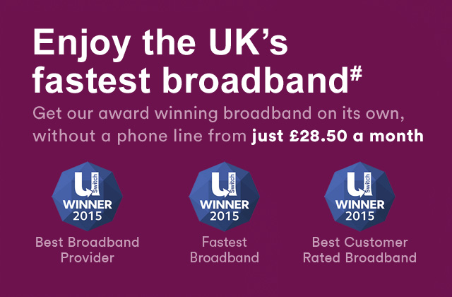 Broadband on its own